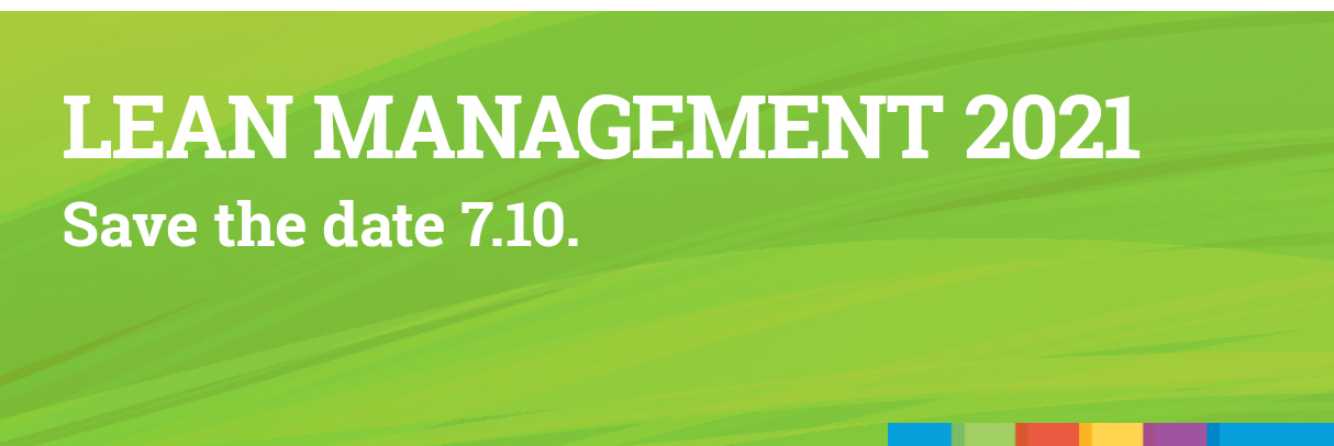 LEAN MANAGEMENT 2021 –Save the date 7.10.